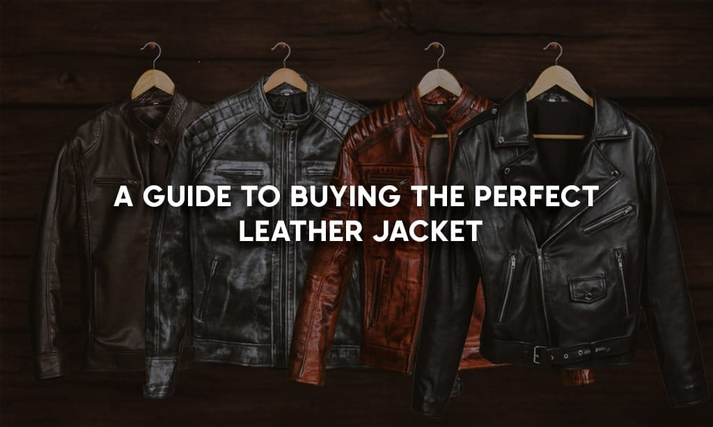 leather jacket buying guide